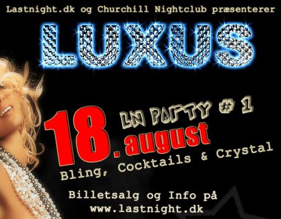 Plakaten fra LUXUS-festen vi afviklede i 2006.